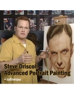 Steve Driscoll - Advanced Portrait Painting .