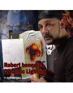 Robert benedict - Dynamic Lighting.